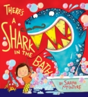 There's a Shark in the Bath - Book