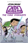 Jedi Academy 5 : The Force Oversleeps - eBook