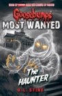 Goosebumps: Most Wanted: The Haunter - Book