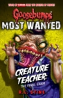 Goosebumps: Most Wanted: Creature Teacher: The Final Exam - Book