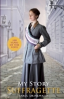 My Story: Suffragette (centenary edition) - Book