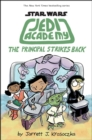 Jedi Academy 6 : The Principal Strikes Back - eBook