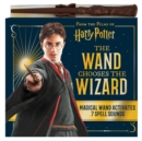 The Wand Chooses the Wizard - Book