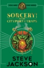 Fighting Fantasy: Sorcery 2: Cityport of Traps - Book