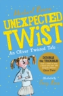 Unexpected Twist! An Oliver Twisted Tale - Book