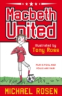 Macbeth United: A Football Tragedy - Book