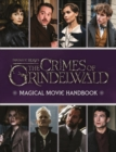 Fantastic Beasts: The Crimes of Grindelwald: Magical Movie Handbook - Book