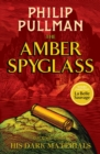 His Dark Materials: The Amber Spyglass - Book