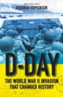 D-Day: The World War II Invasion That Changed History - Book