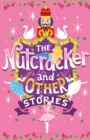 The Nutcracker and Other Stories - Book