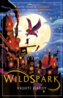 Wildspark: A Ghost Machine Adventure - Book