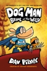 Dog Man 6: Brawl of the Wild PB - Book