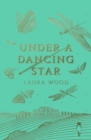 Under A Dancing Star - Book