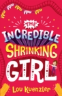 The Incredible Shrinking Girl 1 : The Incredible Shrinking Girl - eBook