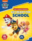 Get Ready for School! (PAW Patrol Early Learning Sticker Workbook) - Book