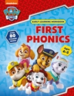 First Phonics (Ages 4 to 5; PAW Patrol Early Learning Sticker Workbook) - Book