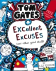Tom Gates: Excellent Excuses (And Other Good Stuff - Book