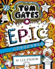 Tom Gates 13: Tom Gates: Epic Adventure (kind of) - Book