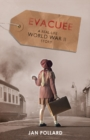 Evacuee - a real-life World War Two story (new edition) - Book