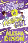 Lightning Girl 3 : Secret Supervillain - eBook