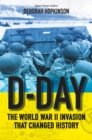 D-Day : The World War II Invasion That Changed History - eBook