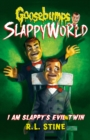 I Am Slappy's Evil Twin - Book