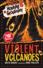Horrible Geography: Violent Volcanoes (Reloaded) - Book