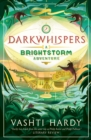 Darkwhispers: A Brightstorm Adventure - Book