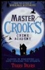 Master Crook's Crime Academy : Classes in Kidnapping / Safecracking for Students - eBook