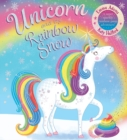 Unicorn and the Rainbow Snow: a super sparkly rainbow poop adventure (PB - Book