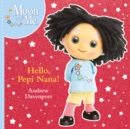 Hello, Pepi Nana! - Book