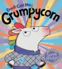 Don't Call Me Grumpycorn! (PB) - Book