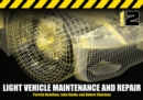 Light Vehicle Maintenance and Repair Level 2 : Soft Bound Version - Book
