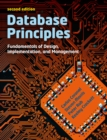 Database Principles : Fundamentals of Design, Implementations and Management (with CourseMate and eBook Access Card) - Book