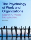 The Psychology of Work and Organizations : (with 12-month access to CourseMate and CengageBrain eBook Access) - Book