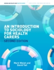 Introduction to Sociology for Health Carers - Book