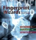 Extreme Science: Fingerprint Wizards : The Secrets of Forensic Science - Book