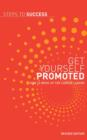 Get Yourself Promoted : How to Move Up the Career Ladder - eBook