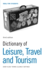 Dictionary of Leisure, Travel and Tourism - eBook