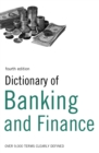 Dictionary of Banking and Finance : Over 9,000 terms clearly defined - eBook