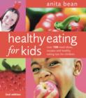 Healthy Eating for Kids : Over 100 meal ideas, recipes and healthy eating tips for children - eBook