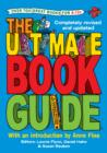The Ultimate Book Guide : Over 600 Great Books for 8-12s - Book