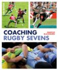 Coaching Rugby Sevens - eBook