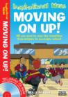 Moving On Up! : All You Need to Ease the Transition from Primary to Secondary School - Book