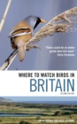 Where to Watch Birds in Britain - Book