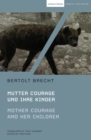 Mother Courage and Her Children : Mutter Courage Und Ihre Kinder - Book