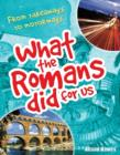 What the Romans Did for Us : Age 7-8, Below Average Readers - Book