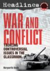 Headlines: War and Conflict : Teaching Controversial Issues - Book