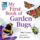RSPB My First Book of Garden Bugs - Book