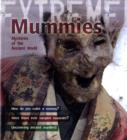 Mummies : Mysteries of the Ancient World - Book
